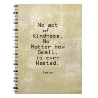 Kindness Compassion Quote Aesop Notebooks