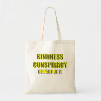 kindness conspiracy tote bags