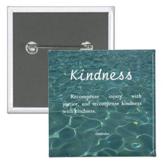 Kindness for Kindness 2 Inch Square Button
