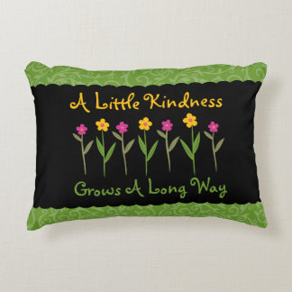Kindness Grows Flowers Inspirational Accent Pillow