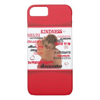 Kindness iPhone 7 Case