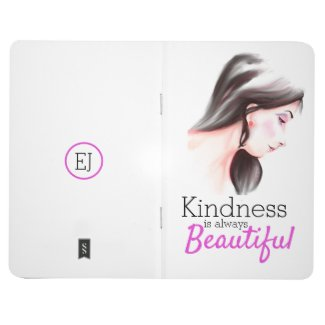 Kindness is Always Beautiful Custom initial Journal