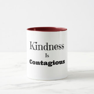 Kindness Is Contagious Coffee Mug