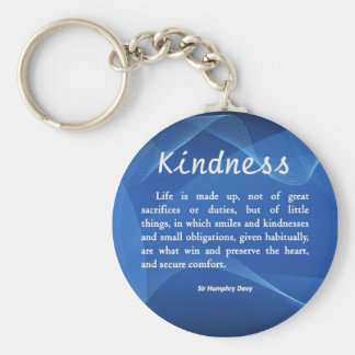 Kindness is Life Key Chains