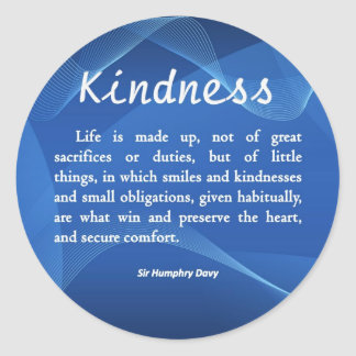 Kindness is Life Classic Round Sticker