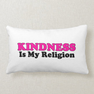 Kindness Is My Religion Lumbar Pillow
