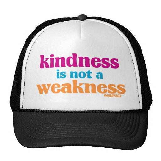 Kindness is Not a Weakness Trucker Hats