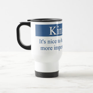Kindness is the most important quality 15 oz stainless steel travel mug