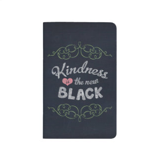 Kindness is the New Black Inspirational Journal