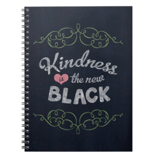 Kindness is the New Black Inspirational Notebook