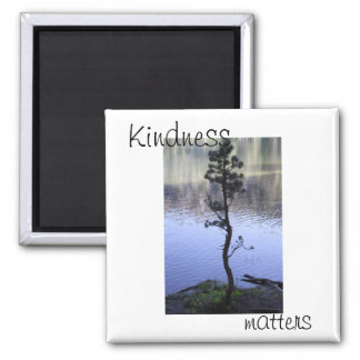Kindness Matters 2 Inch Square Magnet
