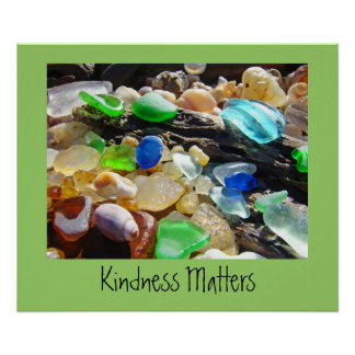 Kindness Matters art Posters Kind Sea Glass