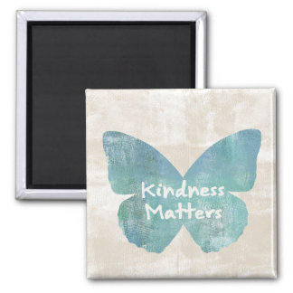 Kindness Matters Butterfly Magnet