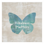 Kindness Matters Butterfly Print