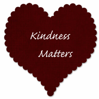 Kindness Matters Heart Cut Out