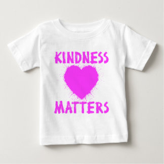 KINDNESS MATTERS, hot pink ink Baby T-Shirt