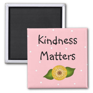 Kindness Matters - Inspirational 2 Inch Square Magnet