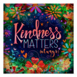 """kindness Matters"" Inspirivity Poster"