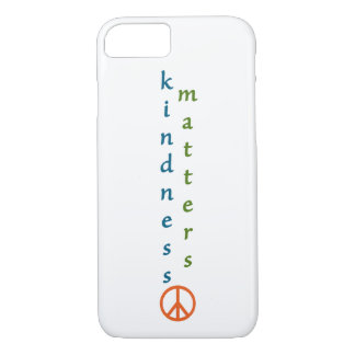 Kindness Matters iPhone 7 Case