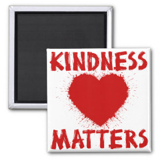 KINDNESS MATTERS, red ink 2 Inch Square Magnet