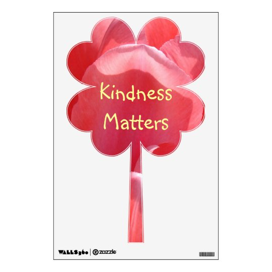 Kindness Matters wall decals Kind Pink Clover