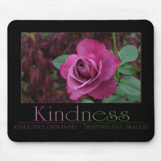 Kindness Mouse Pad