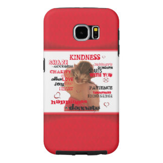 Kindness Samsung Galaxy S6 Case, Tough Samsung Galaxy S6 Case