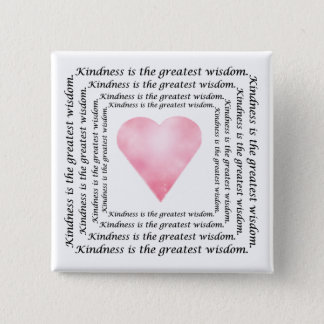 Kindness Wisdom Pinback Button