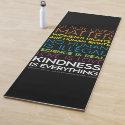 #KindnessIsEverything Yoga Mat