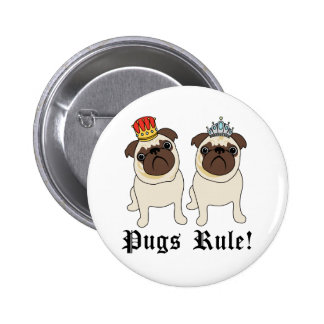King and Queen Pugs Rule Buttons
