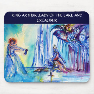 KING ARTHUR ,LADY OF THE LAKE AND EXCALIBUR MOUSE PAD