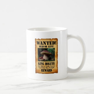 King Bolete - Wanted Dead or Alive Classic White Coffee Mug