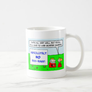 king border guards hire riff raff queen coffee mug