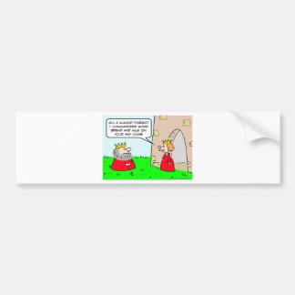 king bread  milk commandeer queen bumper sticker