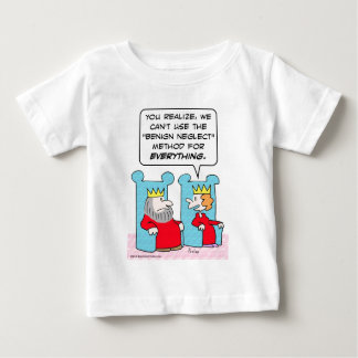 King can't use benign neglect for everything. baby T-Shirt