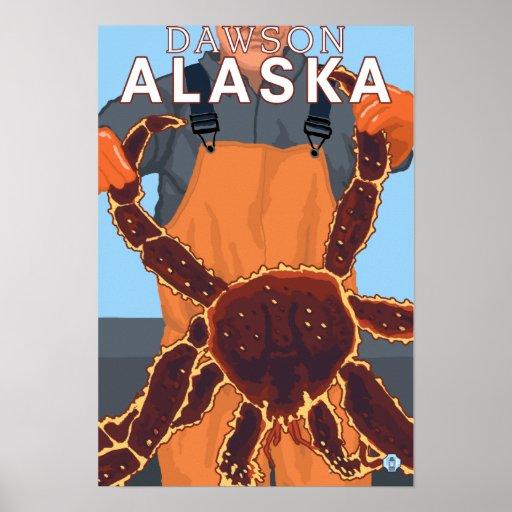 King Crab Fisherman - Dawson, Alaska Poster