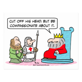 king cut head off compassionate post card