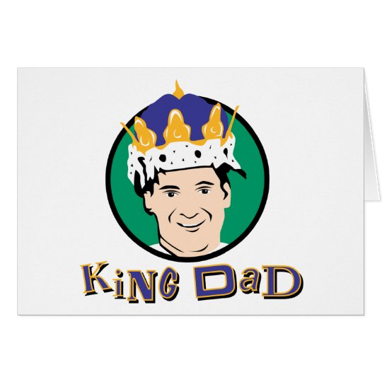 King Dad Card