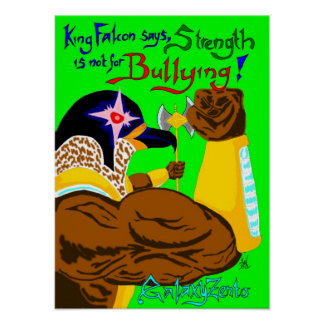King Falcon Anti-bullying poster