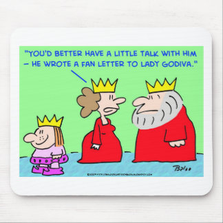 KING FAN LETTER LADY GODIVA MOUSE PAD
