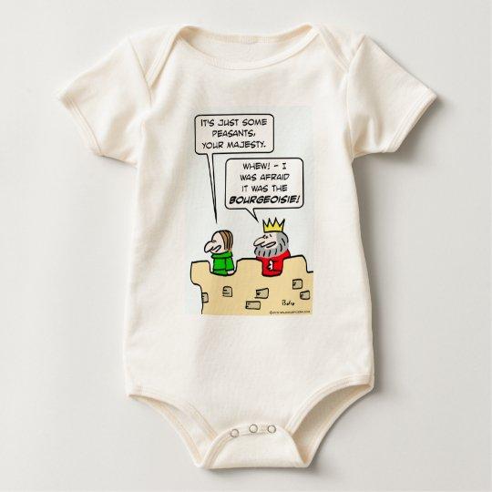 King fears bourgeoisie more than peasants. baby bodysuit