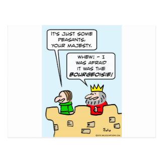 King fears bourgeoisie more than peasants. postcard