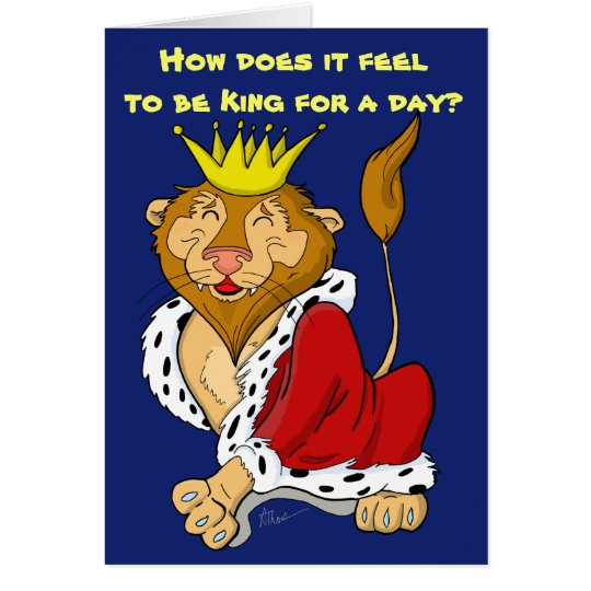 King for a Day Lion Birthday Card – Lion King Birthday Card