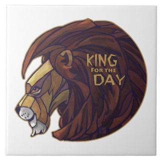 King for the Day Ceramic Tile