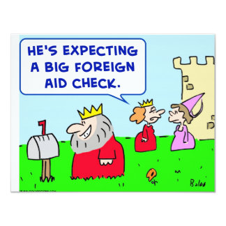 """king foreign aid check 4.25"""" x 5.5"""" invitation card"""