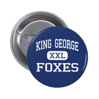 King George - Foxes - High - King George Virginia 2 Inch Round Button