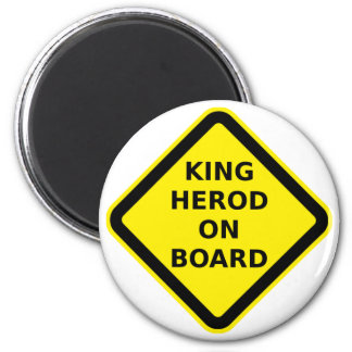 King Herod on Board 2 Inch Round Magnet