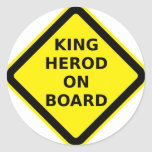King Herod on Board Classic Round Sticker