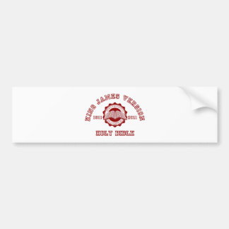 King James Version College Style in red Bumper Sticker