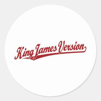 King James Version Script Logo in red Classic Round Sticker